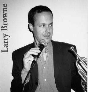 Larry Browne - Trumpet/Vox
